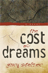 The Cost of Dreams